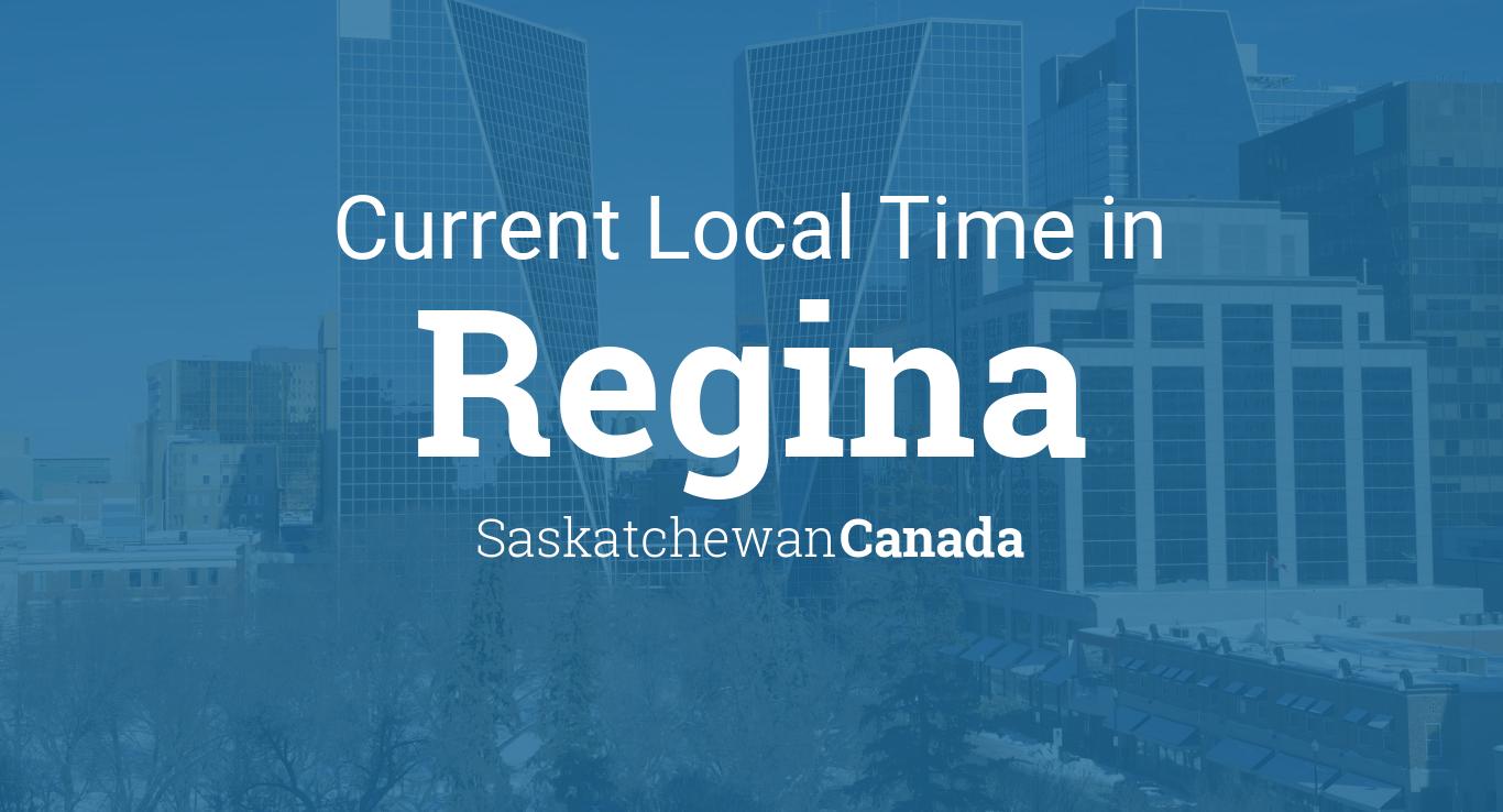 Current Local Time In Regina Saskatchewan Canada - Current time in saskatchewan