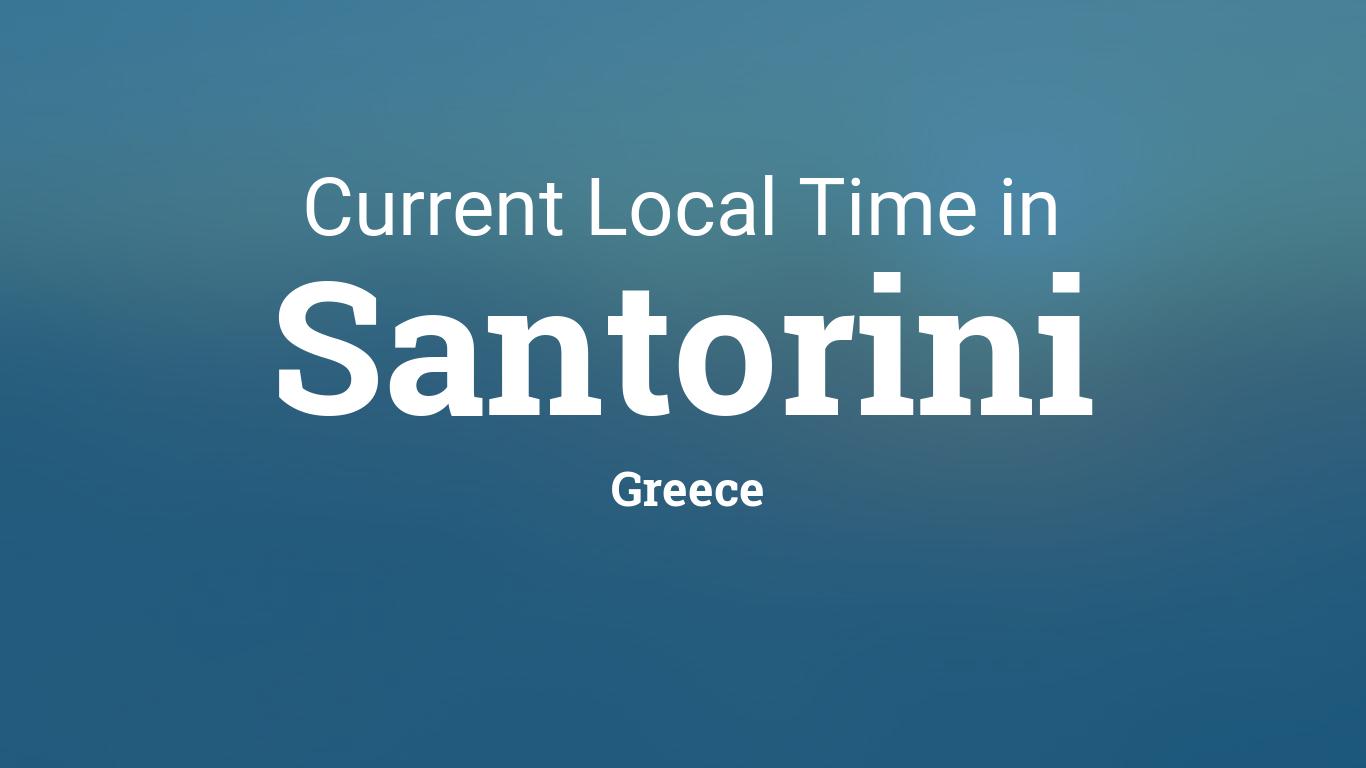 Current Local Time In Santorini Greece