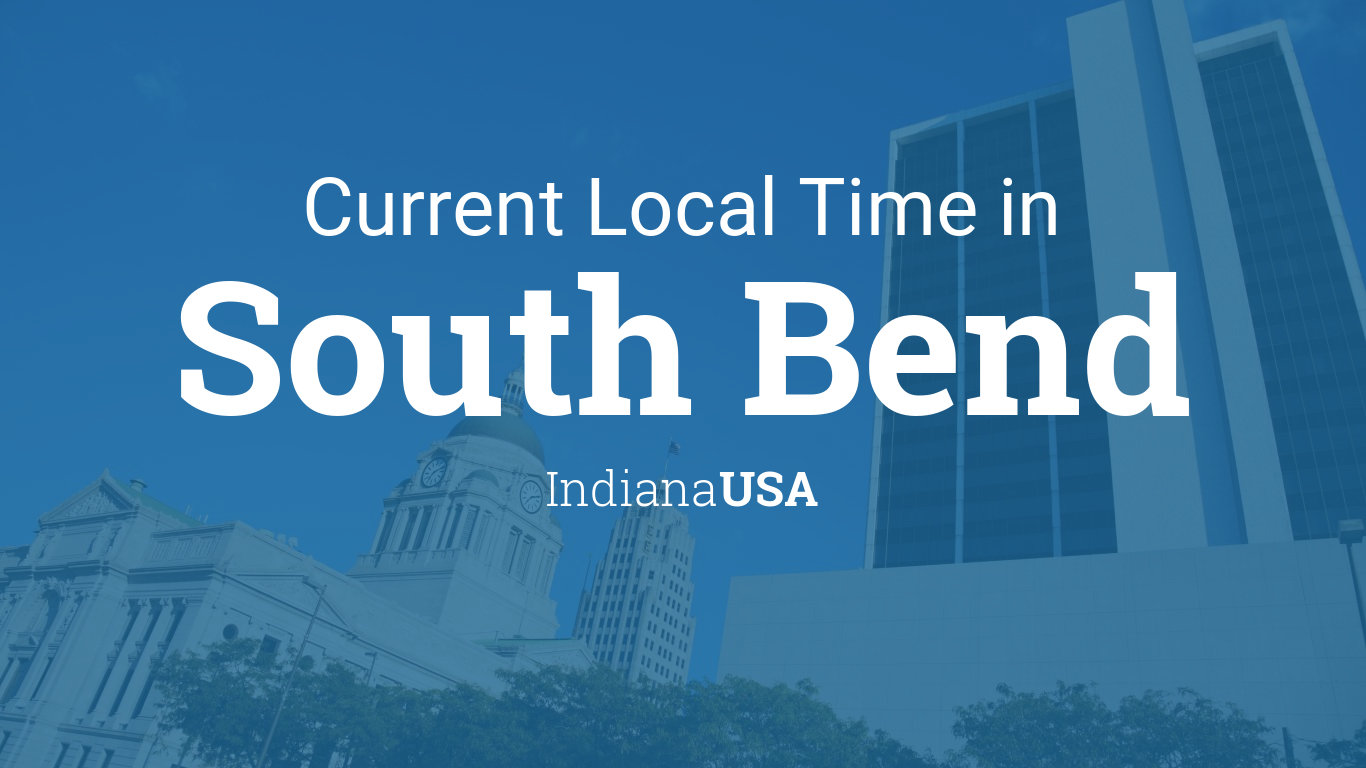 Current Local Time In South Bend Indiana USA - Chicago map time zone