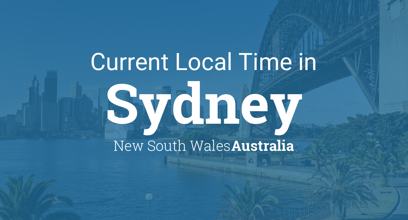 Current Local Time in Sydney, New South Wales, Australia