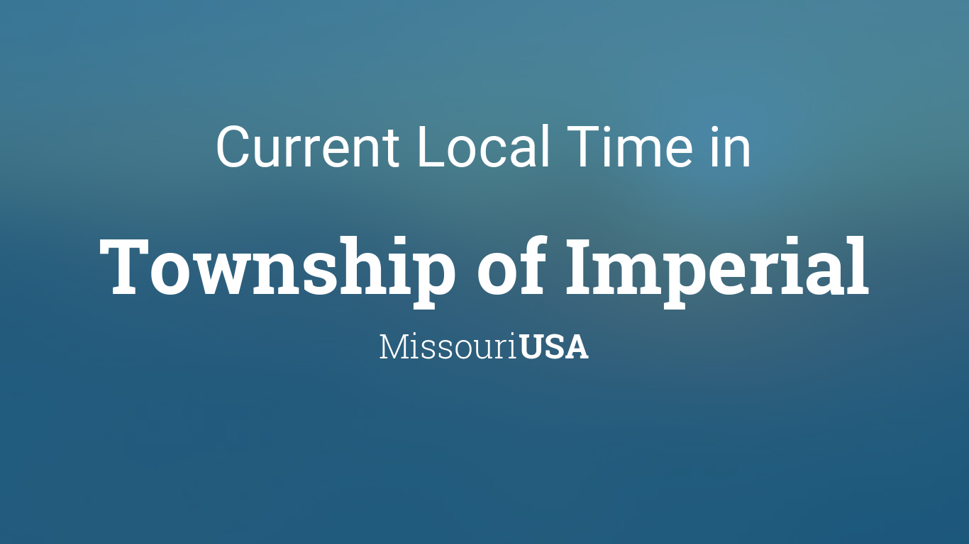 Current Local Time in Township of Imperial, Missouri, USA