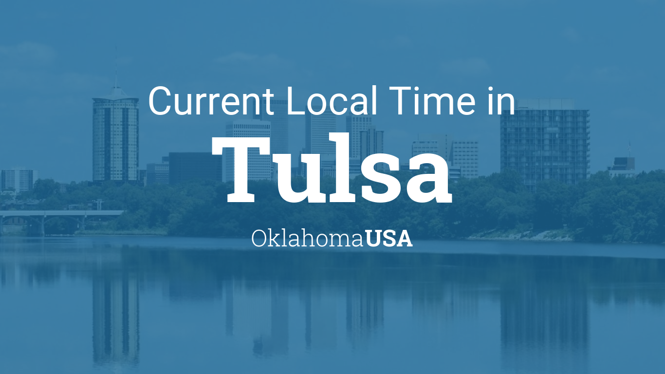 Current Local Time in Tulsa, Oklahoma, USA