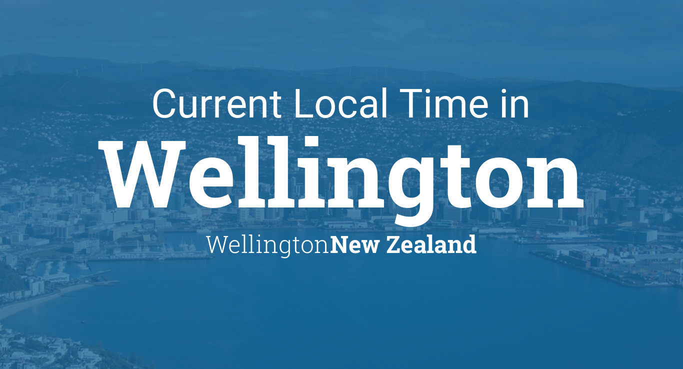 Current Local Time in Wellington, New Zealand