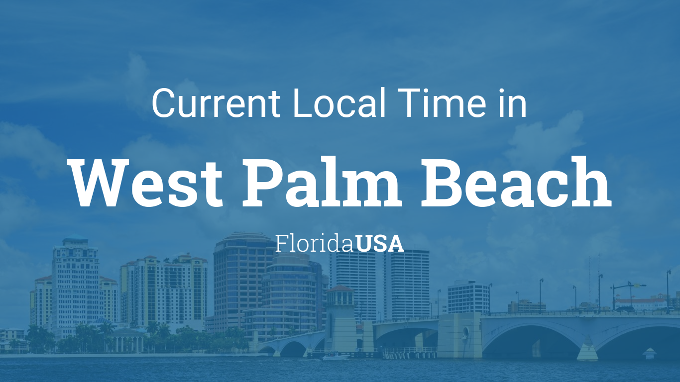 Current Local Time In West Palm Beach Florida USA - Area code 561 usa