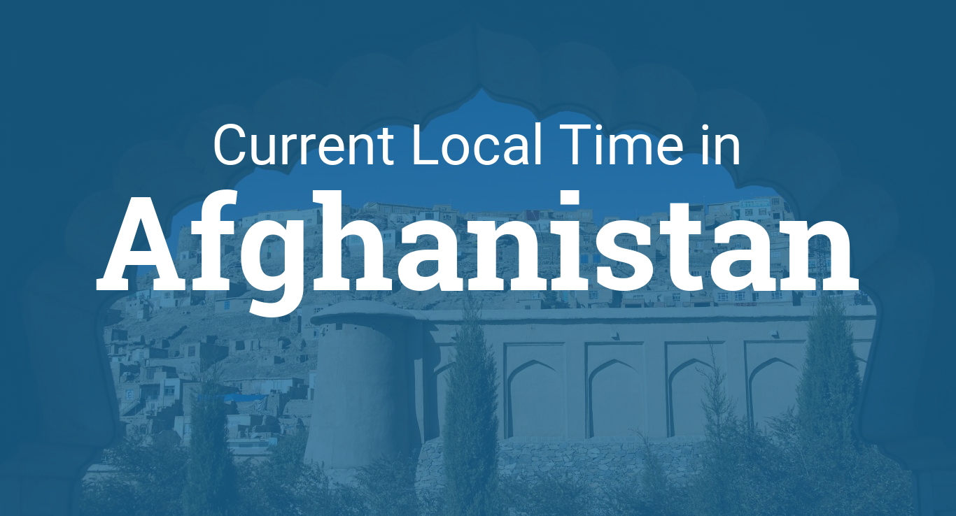 Current Local Time In Afghanistan - Benghazi time zone vs us time zone map