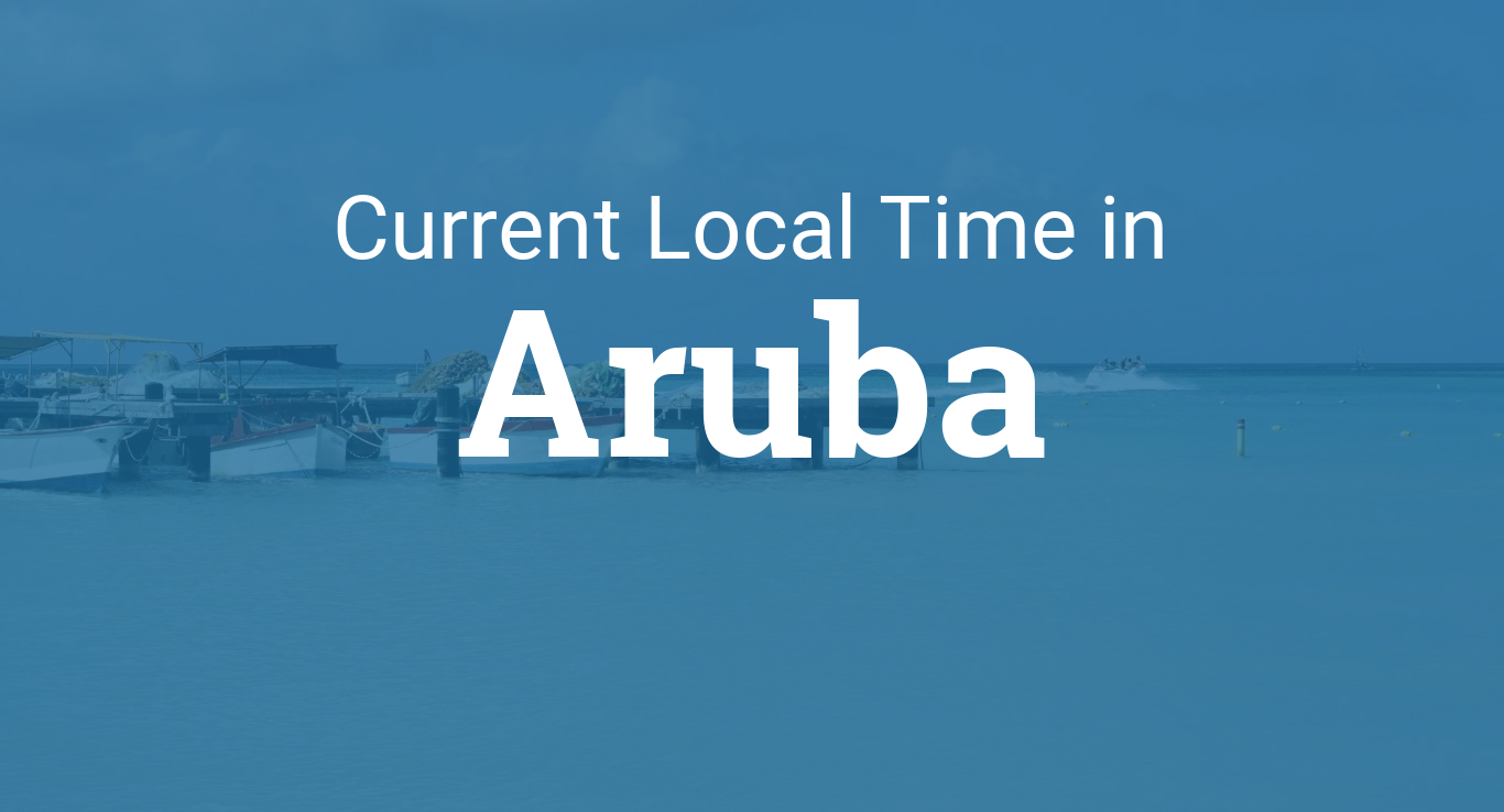 Current Local Time In Aruba - Aruba time zone map