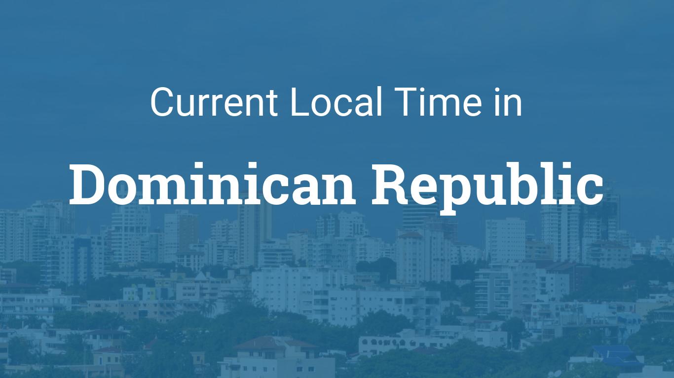 time in dominican republic