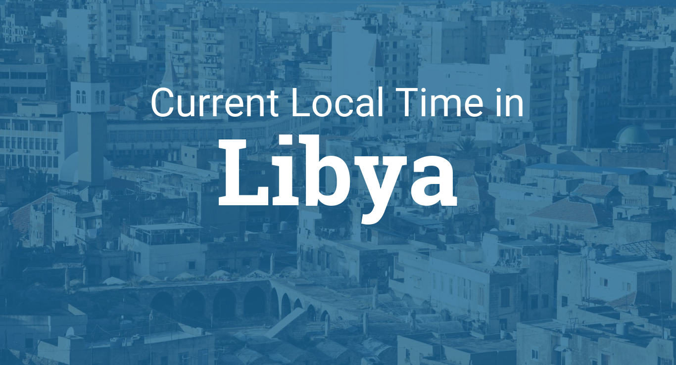 CityogphptitleCurrent Local Time IncountryLibyaimagetripoli - Benghazi time zone vs us time zone map