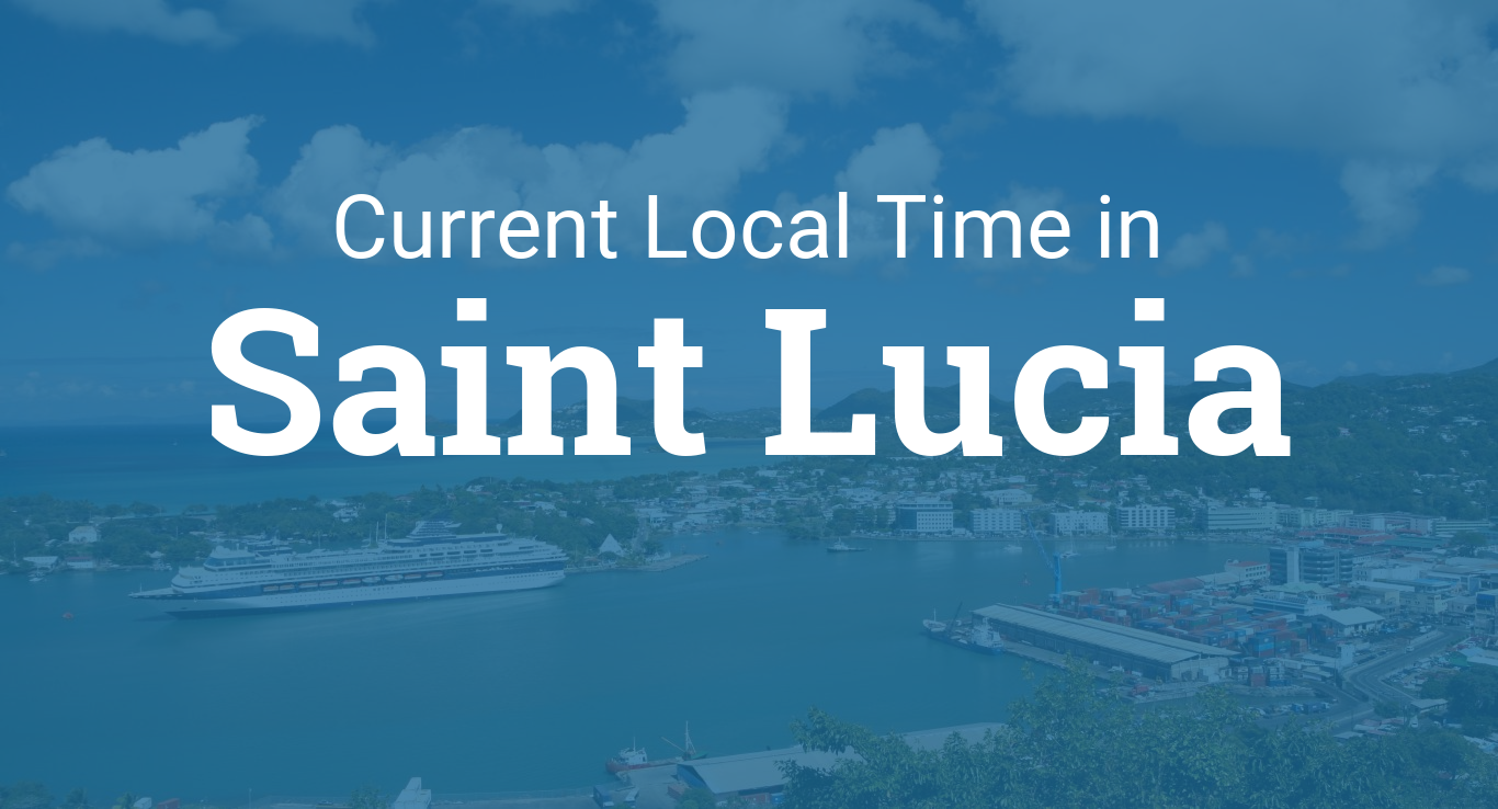 Time In Saint Lucia