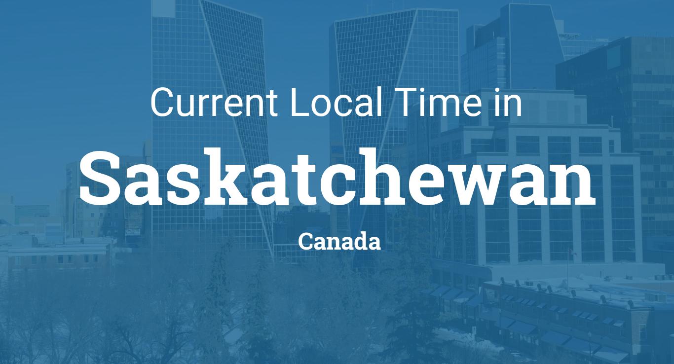 Current Local Time In Saskatchewan Canada - Current time in saskatchewan