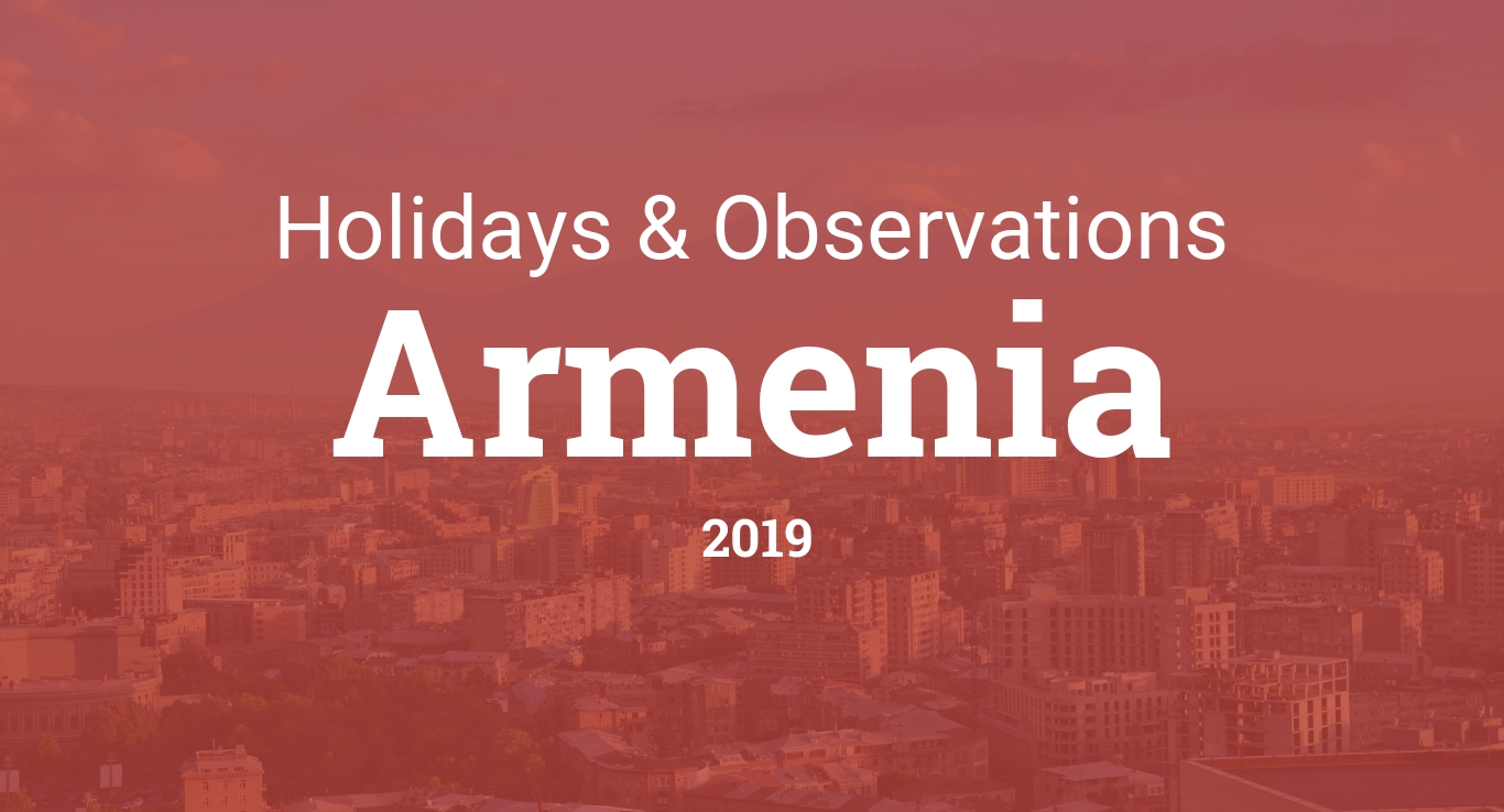 Holidays and observances in Armenia in 2019