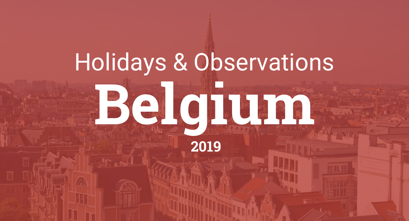 Holidays And Observances In Belgium In 2019