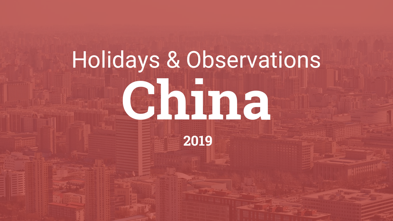 Holidays and observances in China in 2019