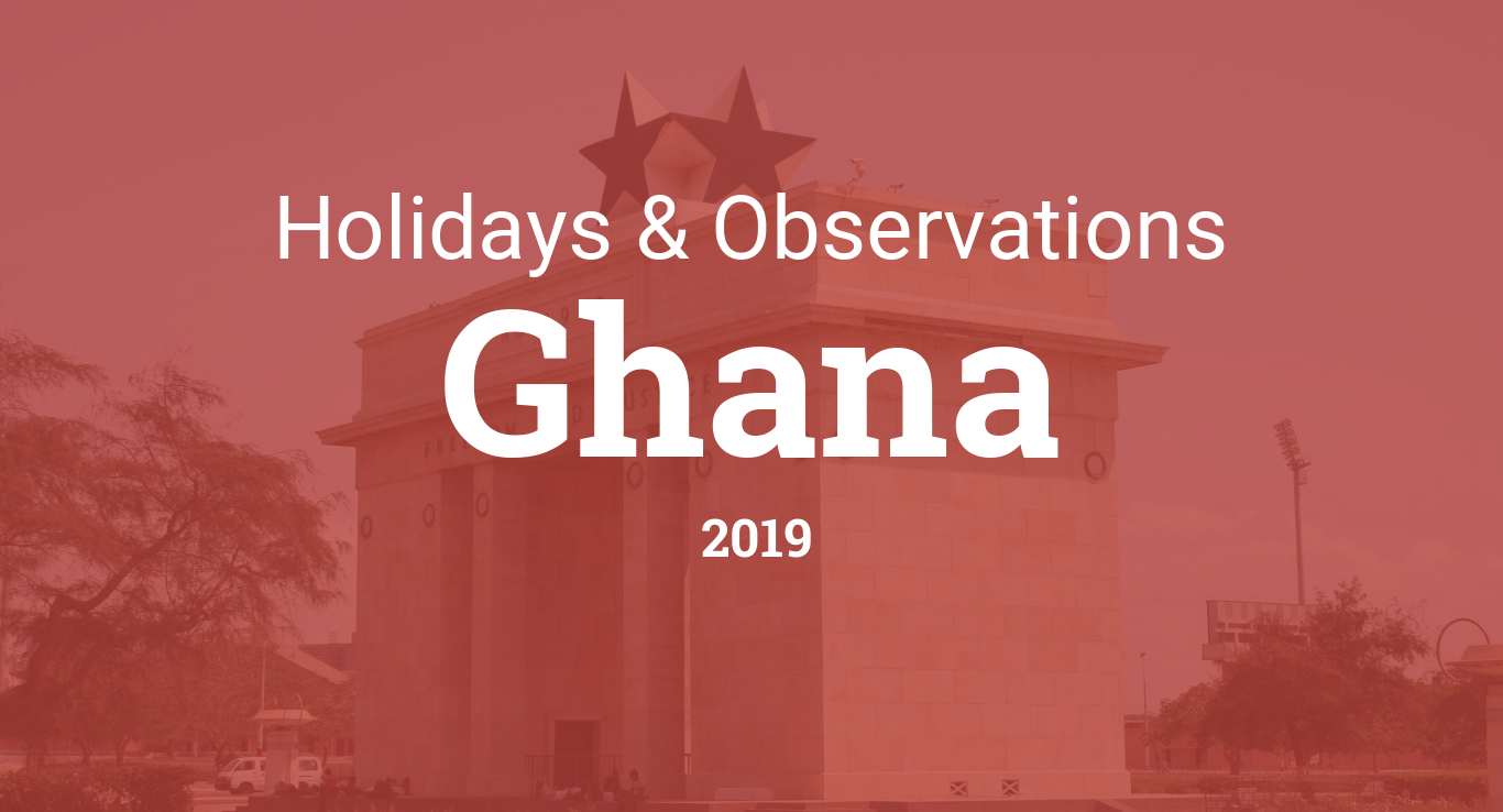 Holidays and observances in Ghana in 2019