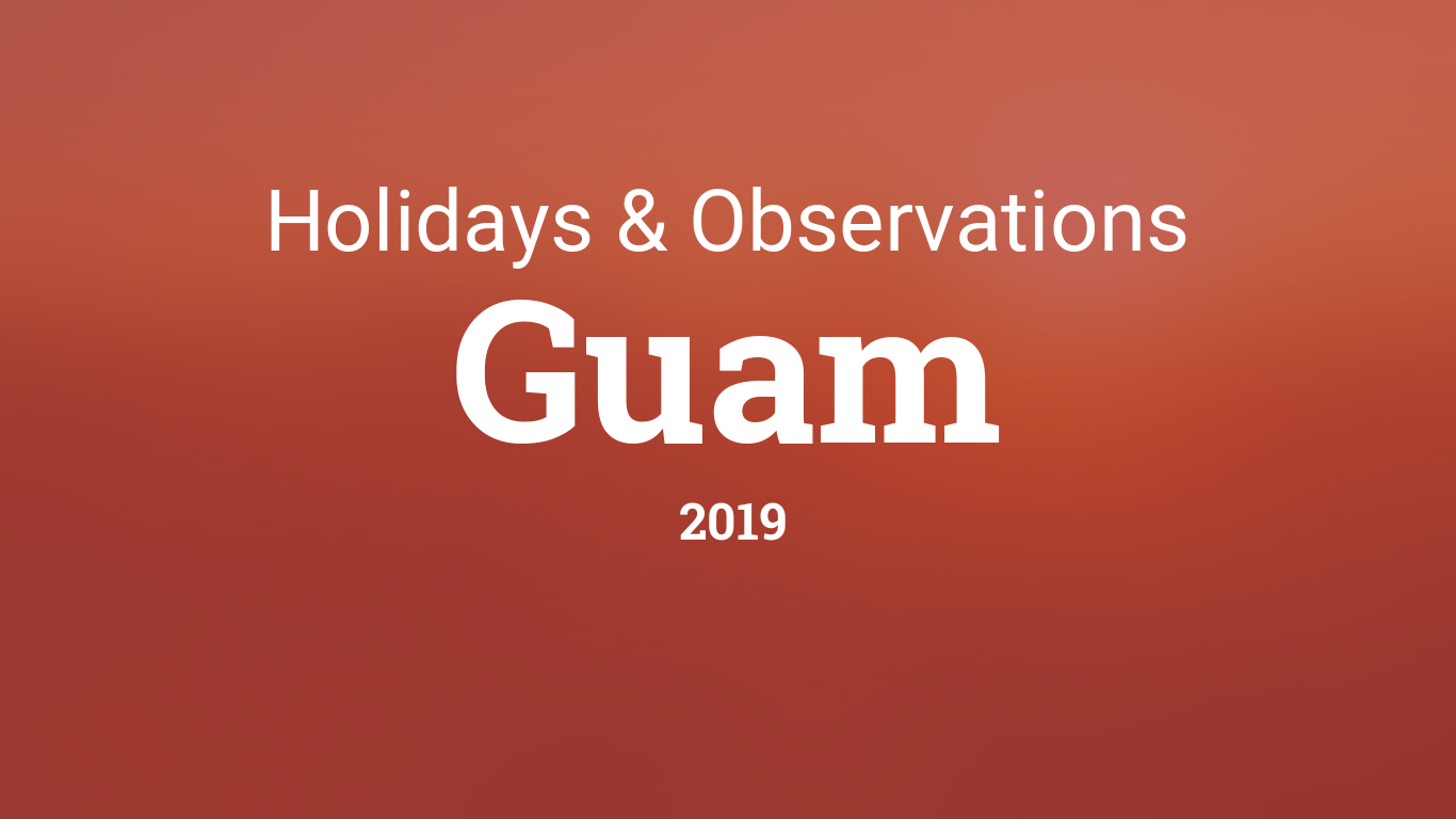 Holidays and observances in Guam in 2019