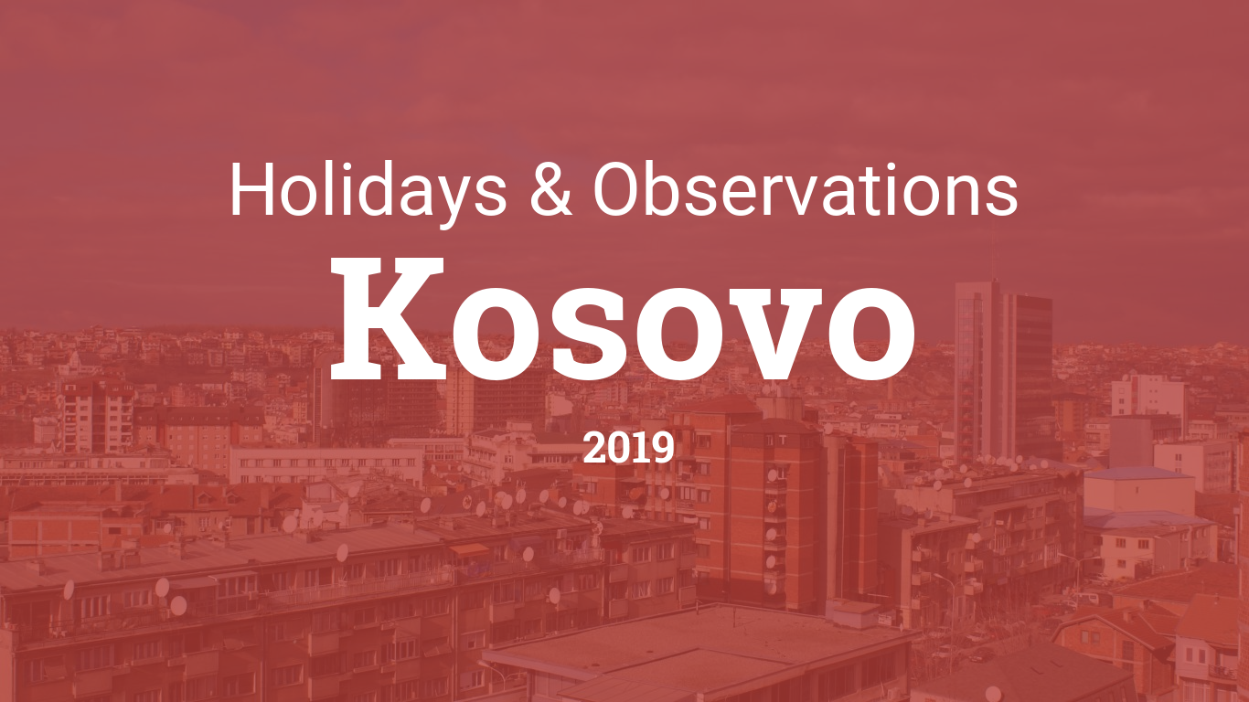 Holidays and observances in Kosovo in 2019