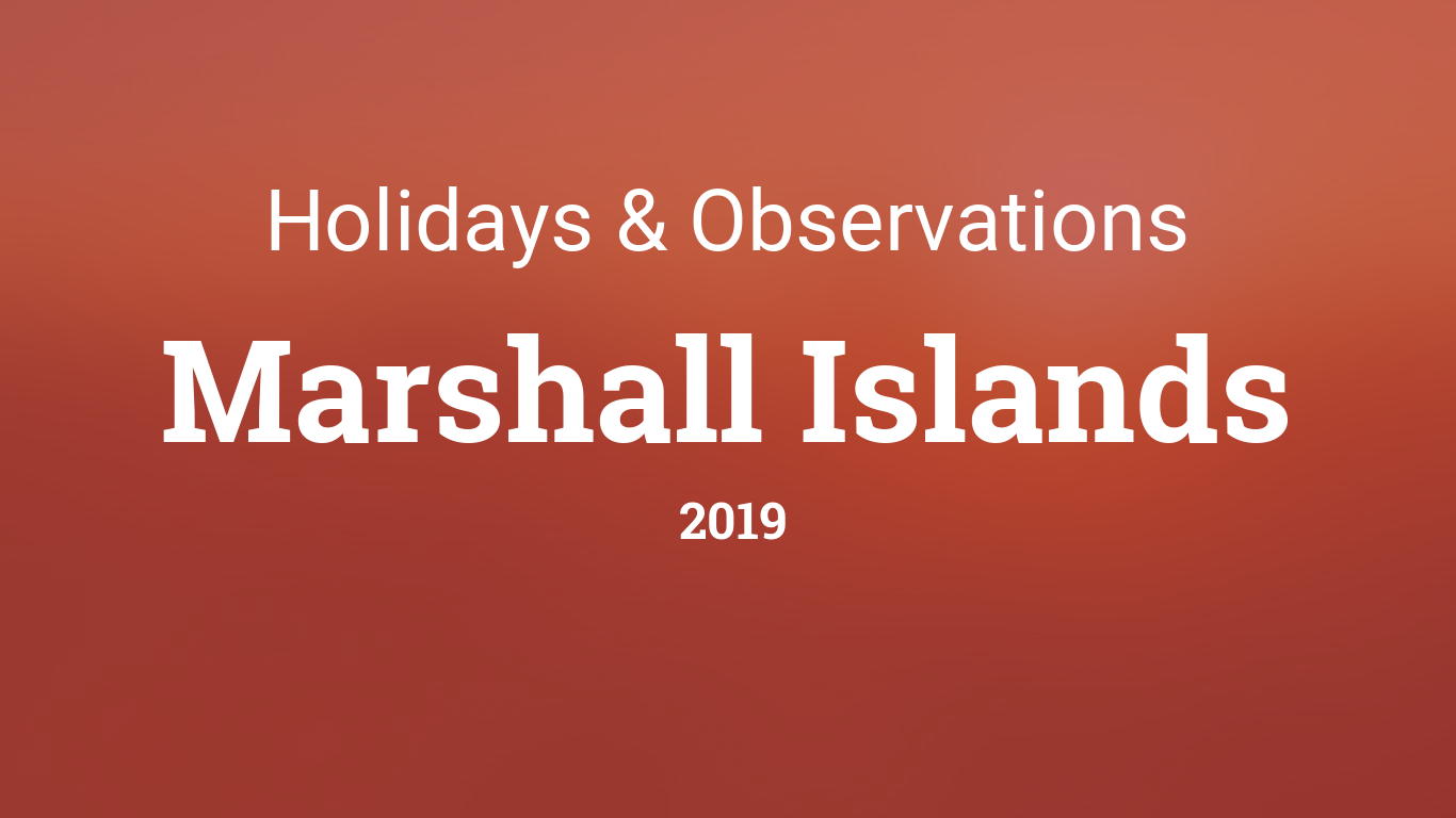 Holidays and observances in Marshall Islands in 2019