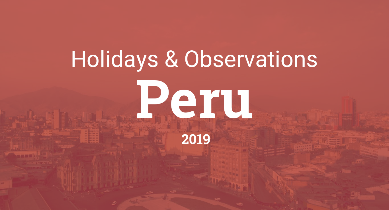 Holidays and observances in Peru in 2019