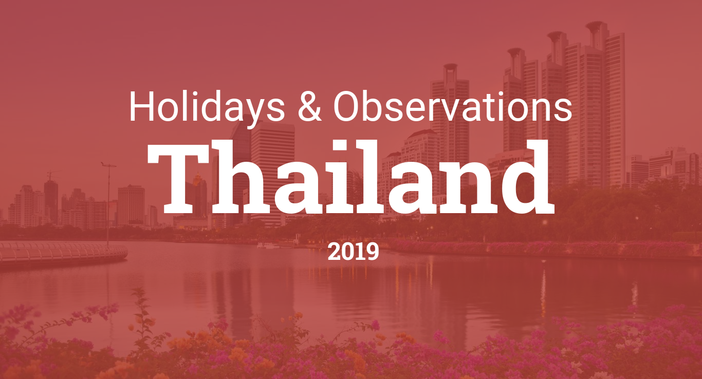 Holidays And Observances In Thailand In 2019