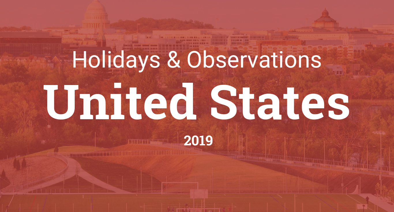 Federal Holiday Christmas 2019.Holidays And Observances In United States In 2019