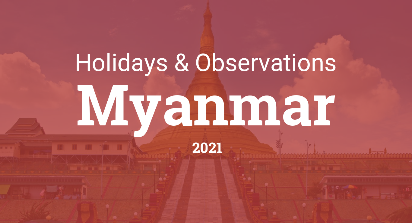 Holidays and observances in Myanmar in 2021