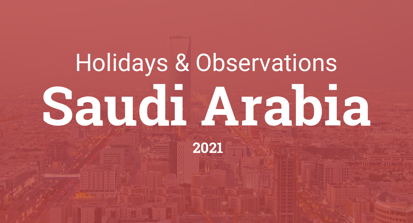 Holidays and observances in Saudi Arabia in 2021