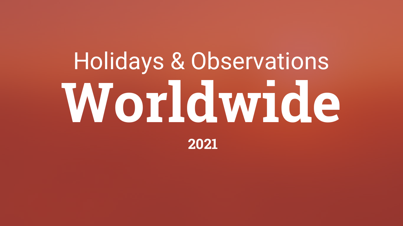 International Holiday Calendar 2021 International Holidays in 2021