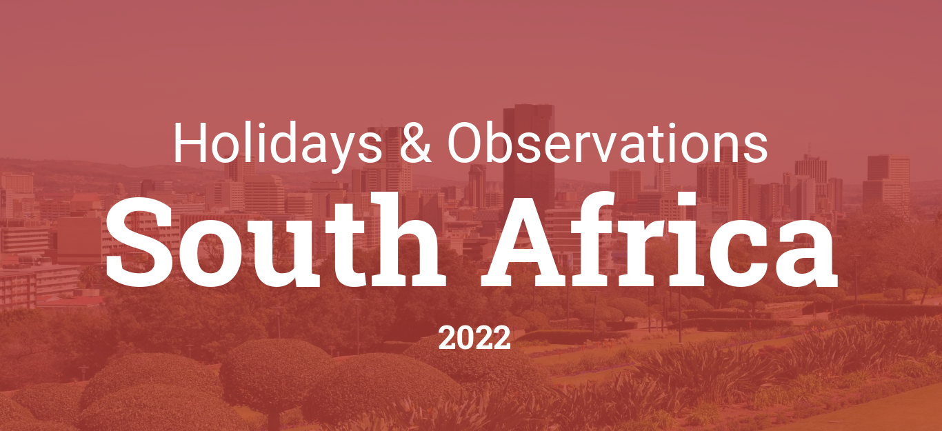 Timeanddatecom 2022 Calendar.Holidays And Observances In South Africa In 2022