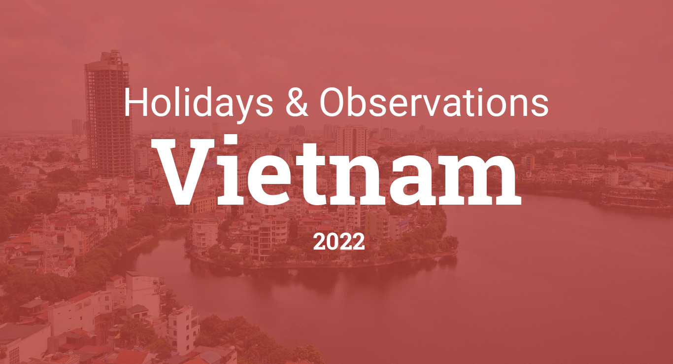 Timeanddatecom 2022 Calendar.Holidays And Observances In Vietnam In 2022
