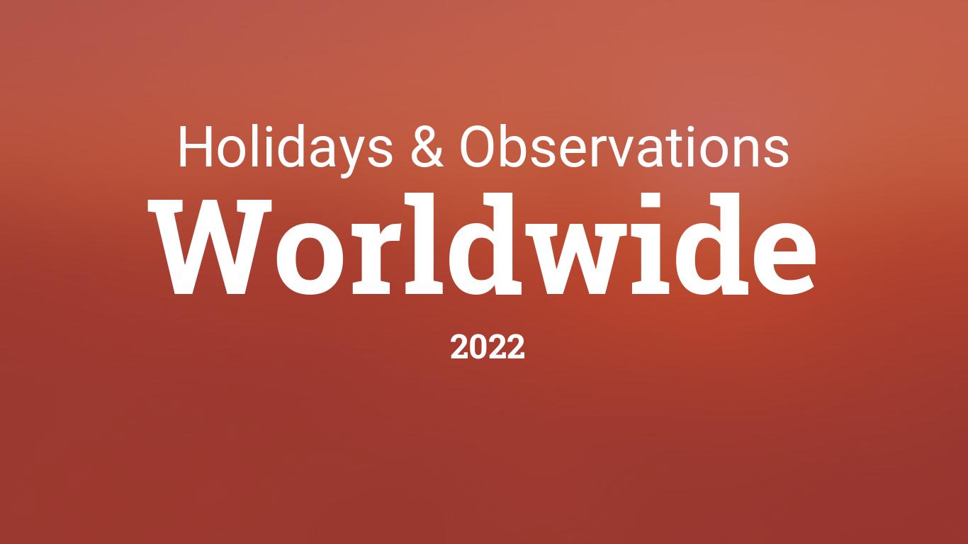 Timeanddatecom 2022 Calendar.International Holidays In 2022