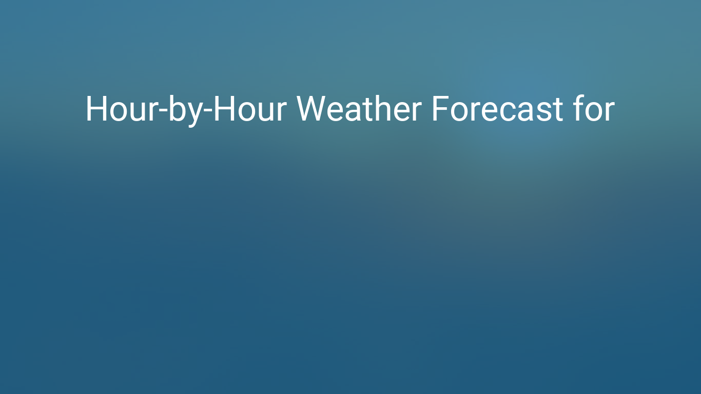 Hourly Forecast For London, Ontario, Canada
