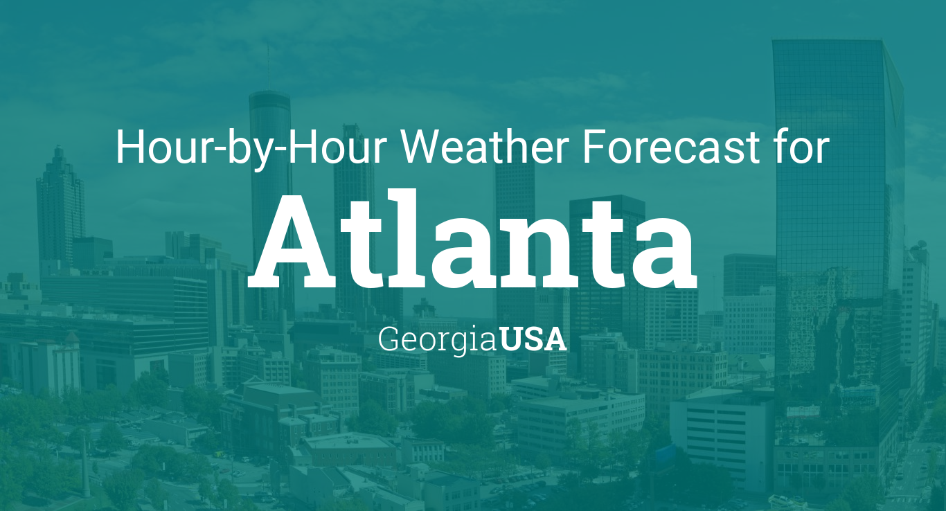 Hourly Forecast For Atlanta Georgia Usa