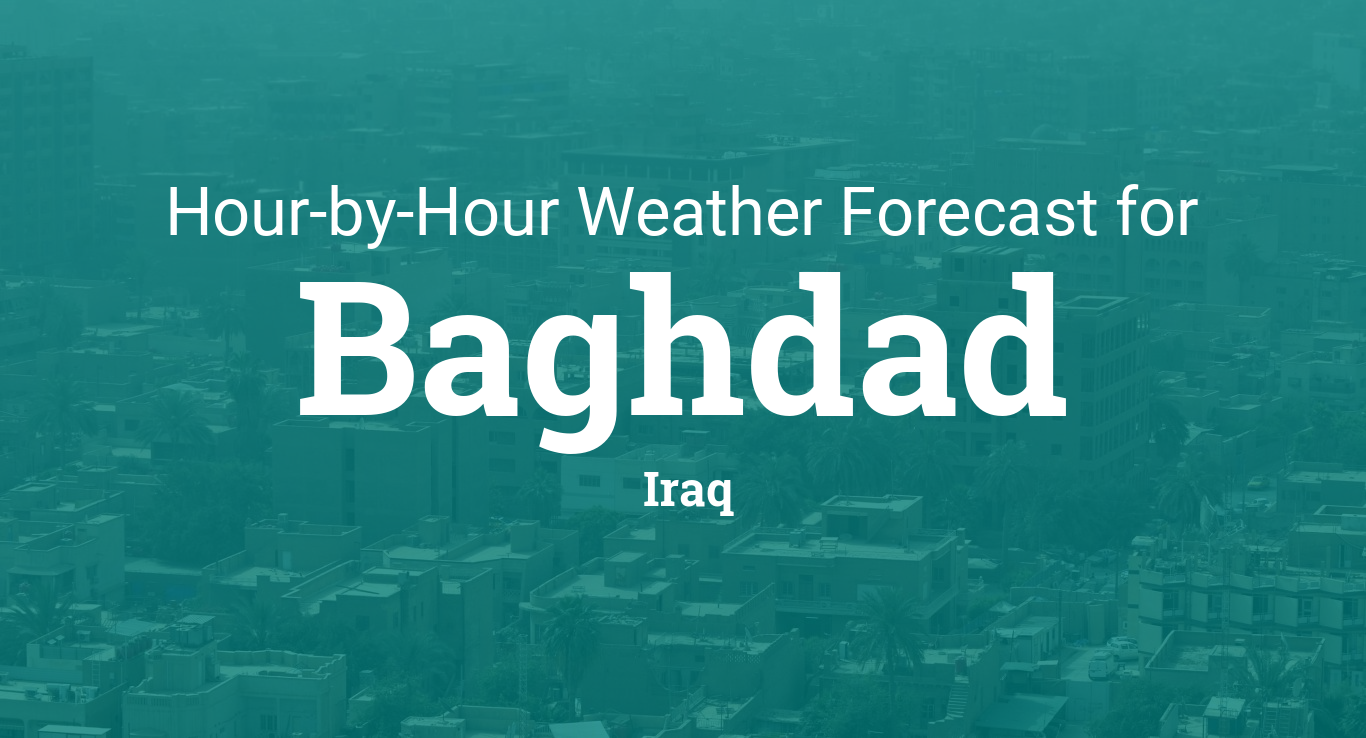 Hourly forecast for Baghdad, Iraq