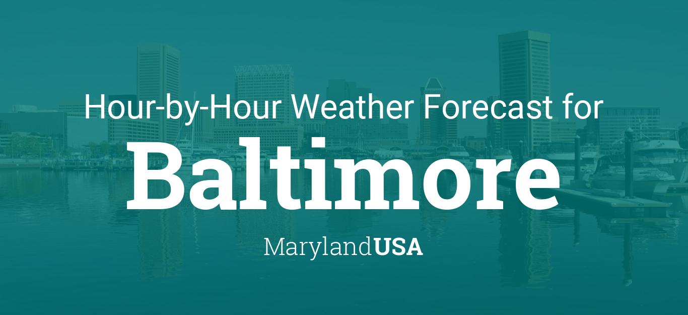 Hourly forecast for Baltimore, Maryland, USA