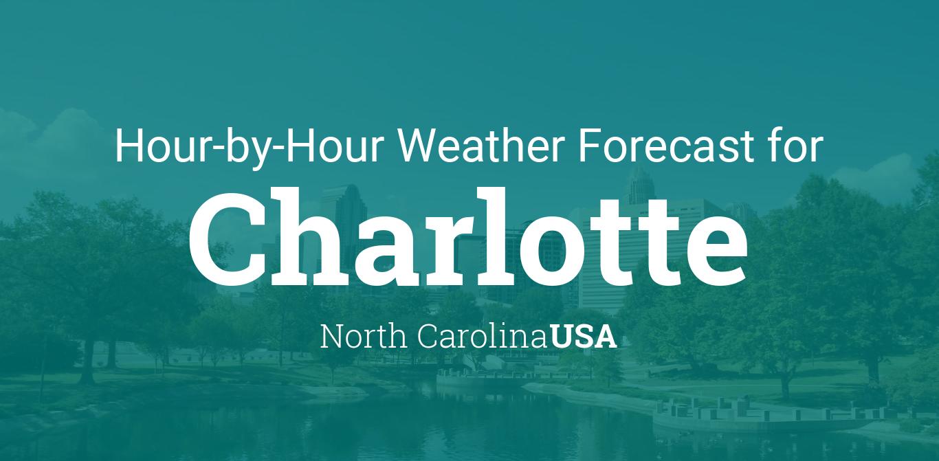 Hourly forecast for Charlotte, North Carolina, USA