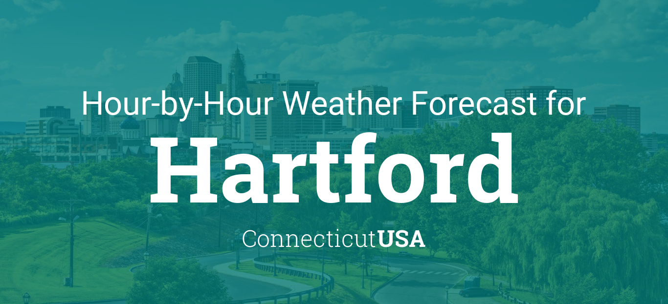 Hourly Forecast For Hartford Connecticut USA - Us weather map hourly