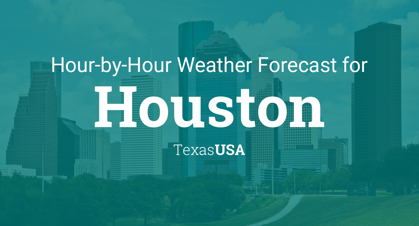 Hourly Forecast For Houston Texas USA - Us weather map hourly