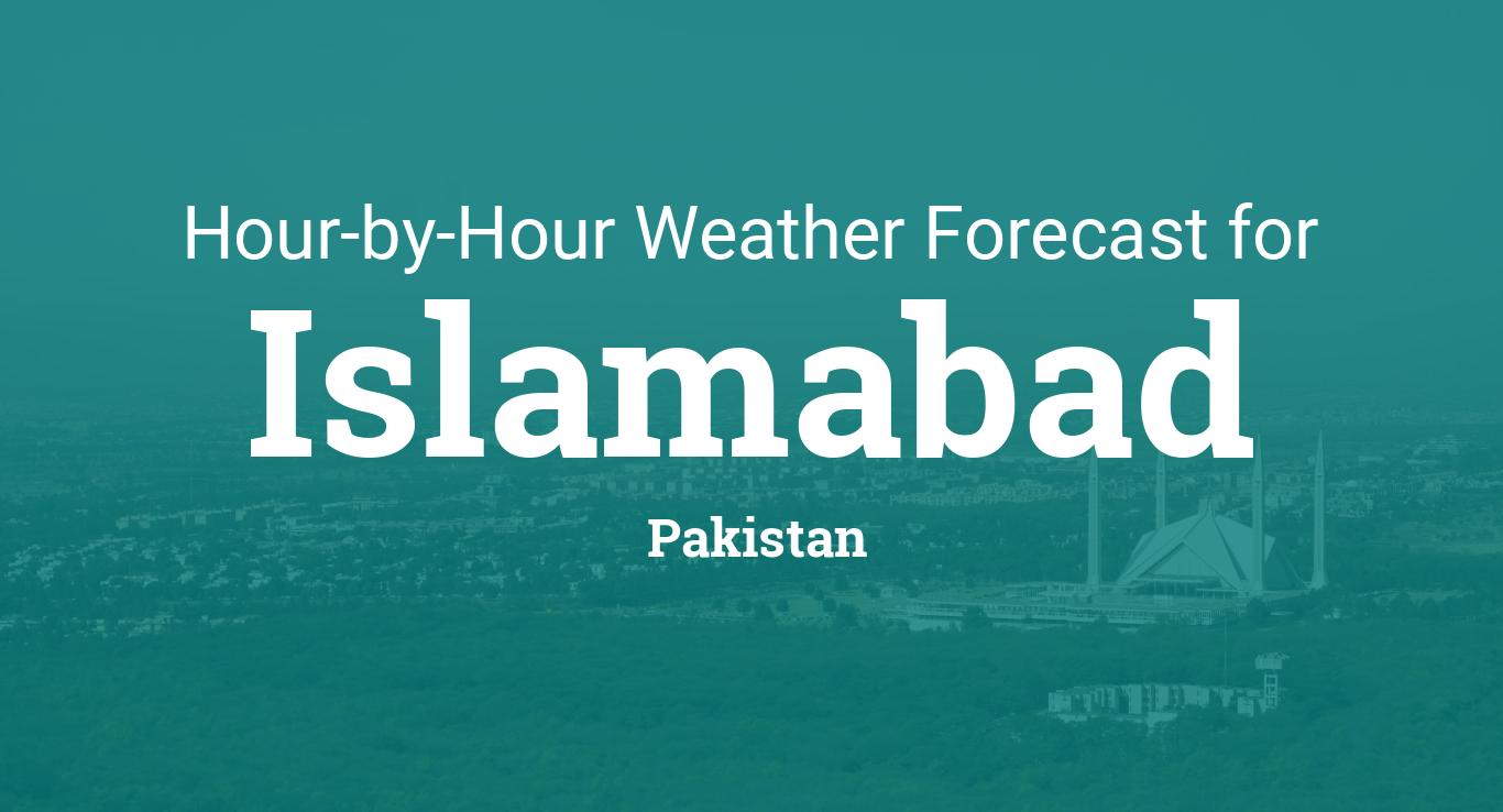 Hourly Forecast For Islamabad Pakistan