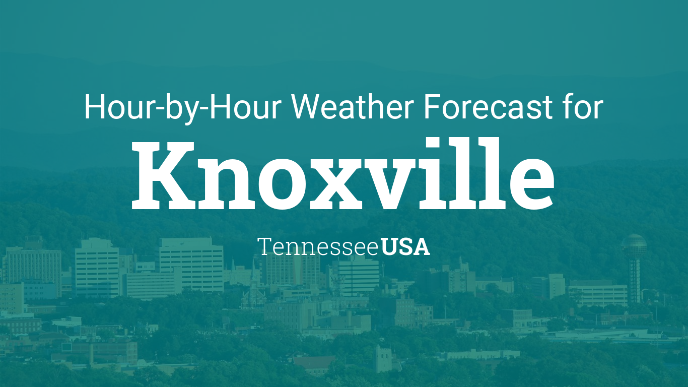 Weather Map Knoxville.Hourly Forecast For Knoxville Tennessee Usa