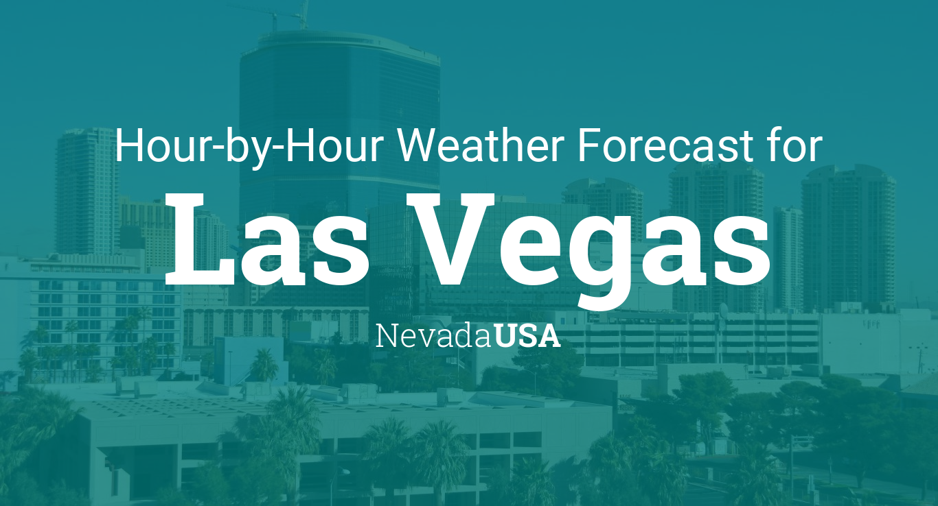 Hourly Forecast For Las Vegas Nevada USA - Us weather map hourly