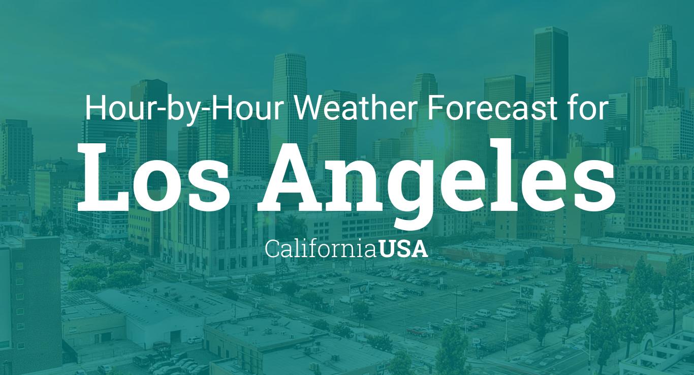 Hourly forecast for Los Angeles, California, USA