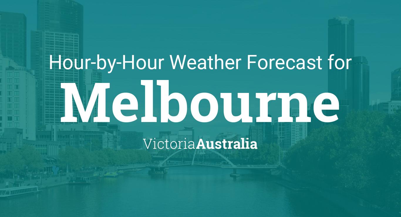 Hourly Forecast For Melbourne Victoria Australia