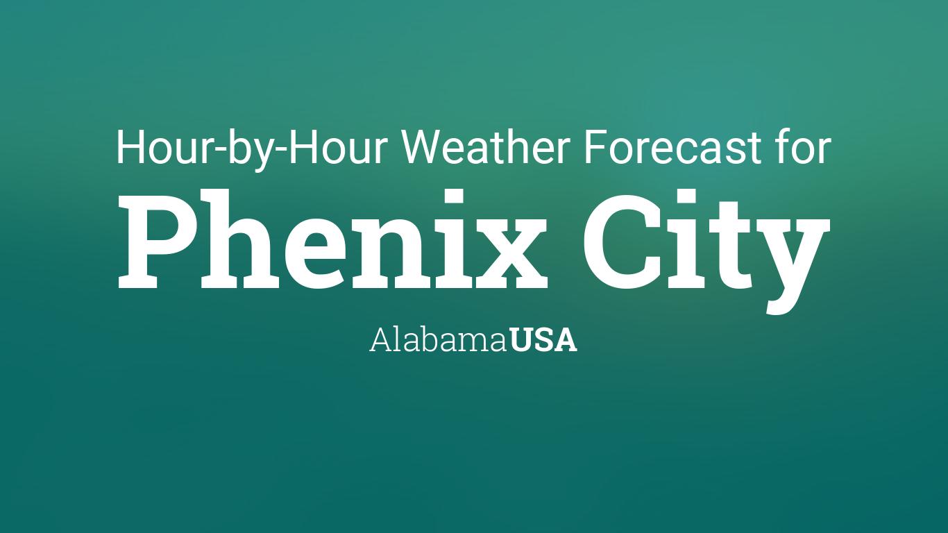 Hourly forecast for Phenix City, Alabama, USA