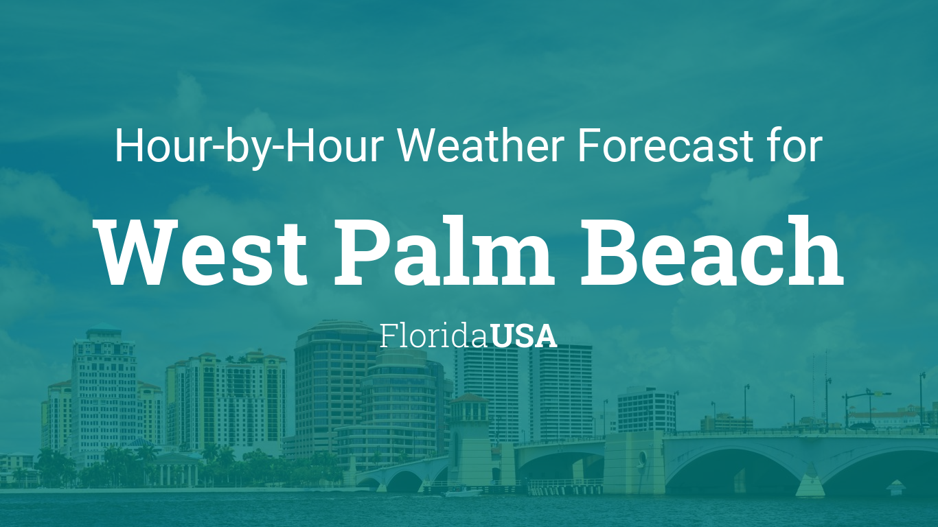 West Palm Beach Forecast Hourly