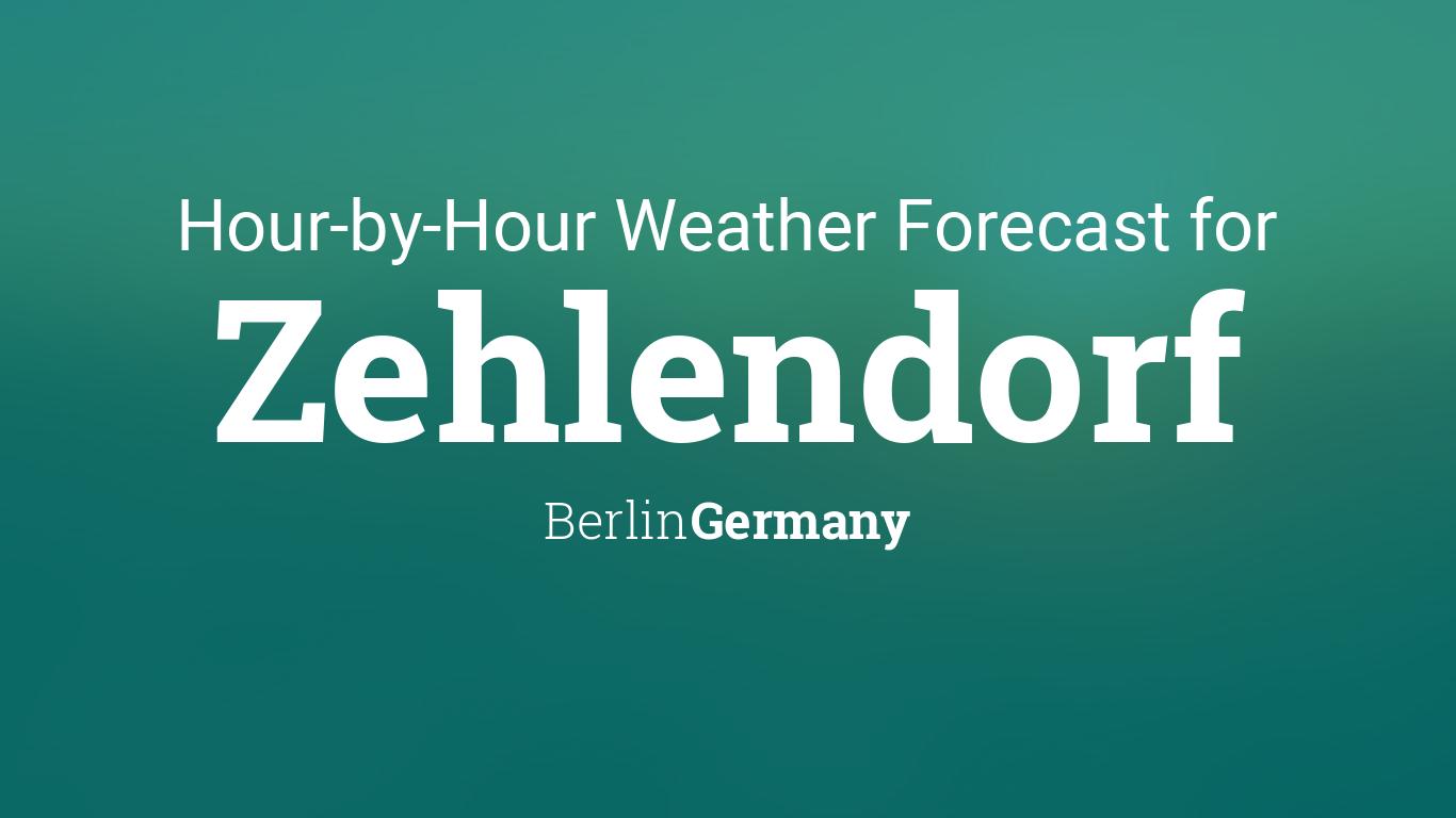 Hourly forecast for Zehlendorf, Berlin, Germany