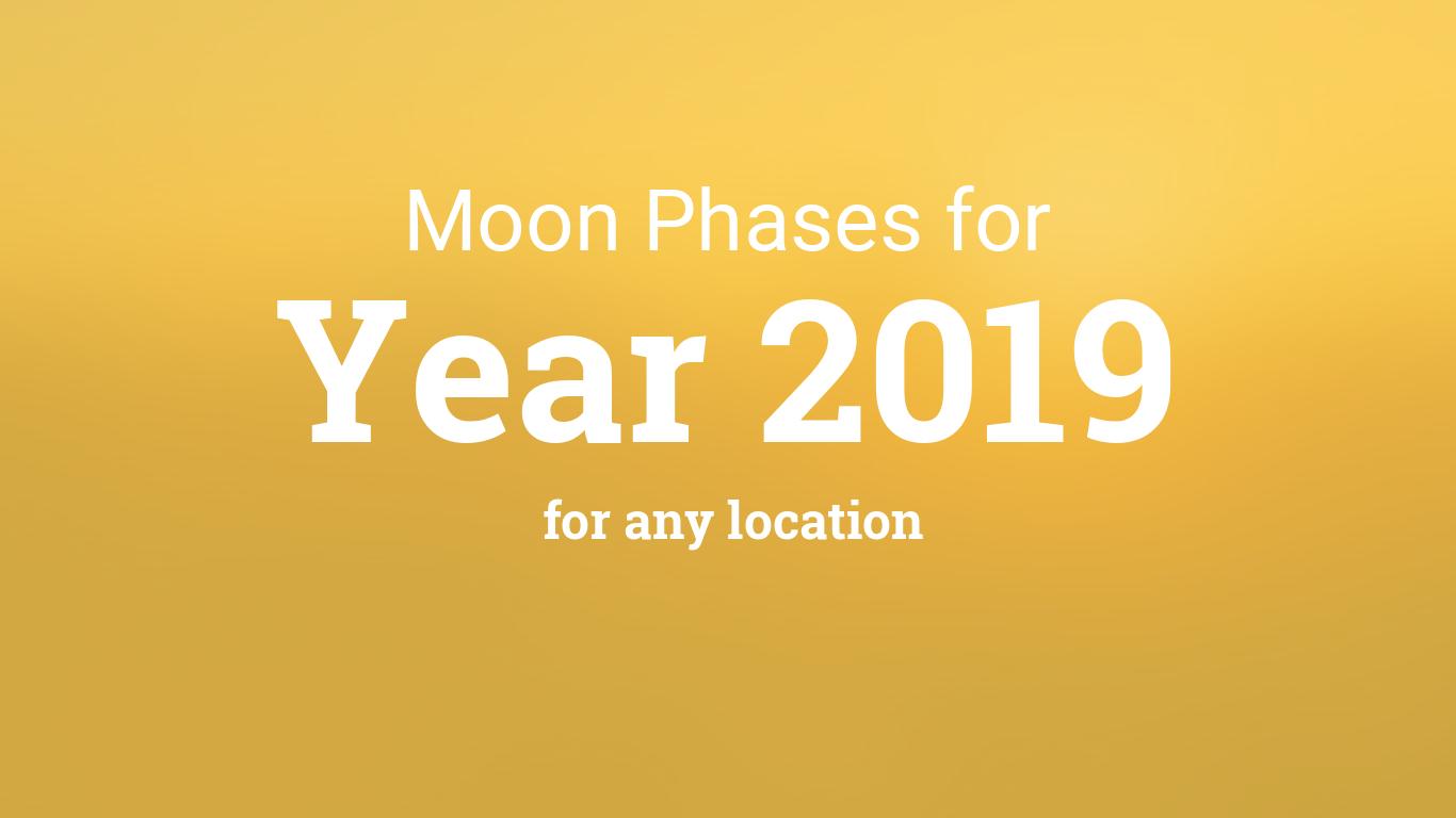 Moon Phases 2019 – Lunar Calendar