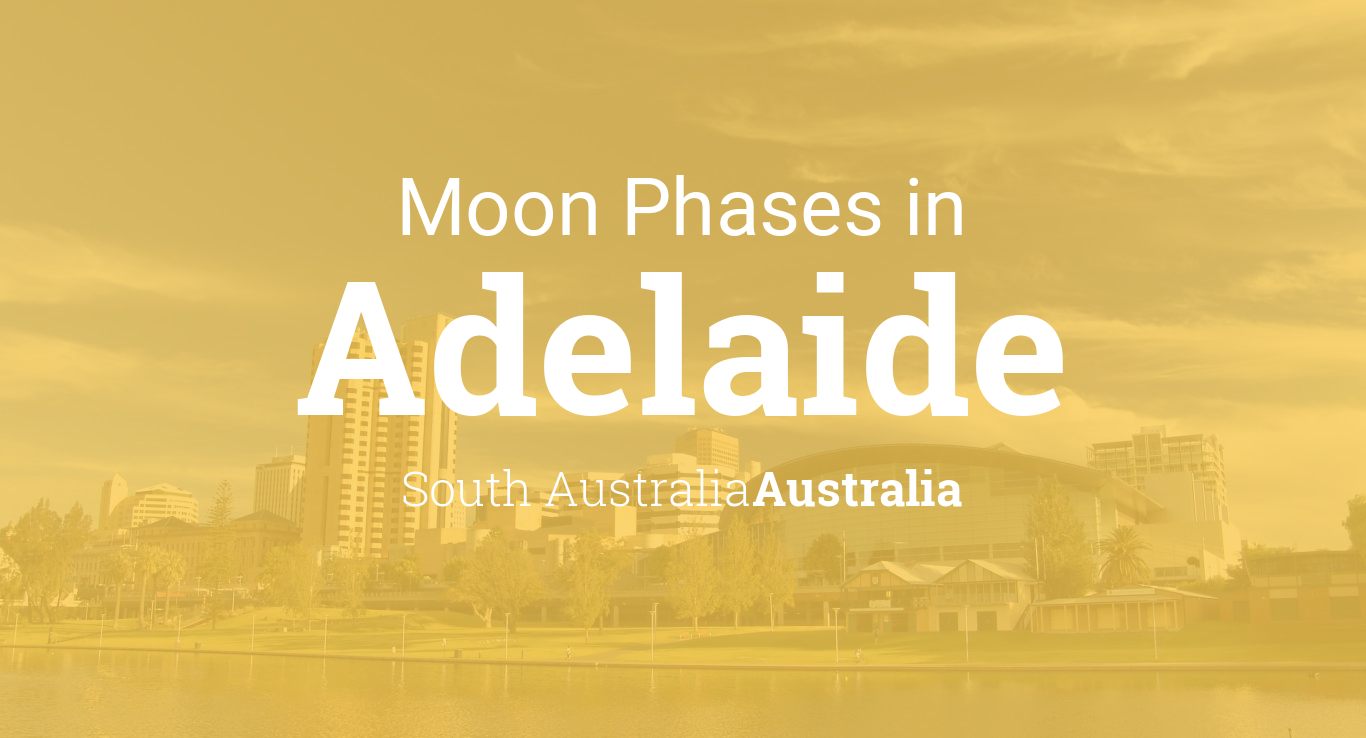Moon Phases 2018 – Lunar Calendar for Adelaide, South ...