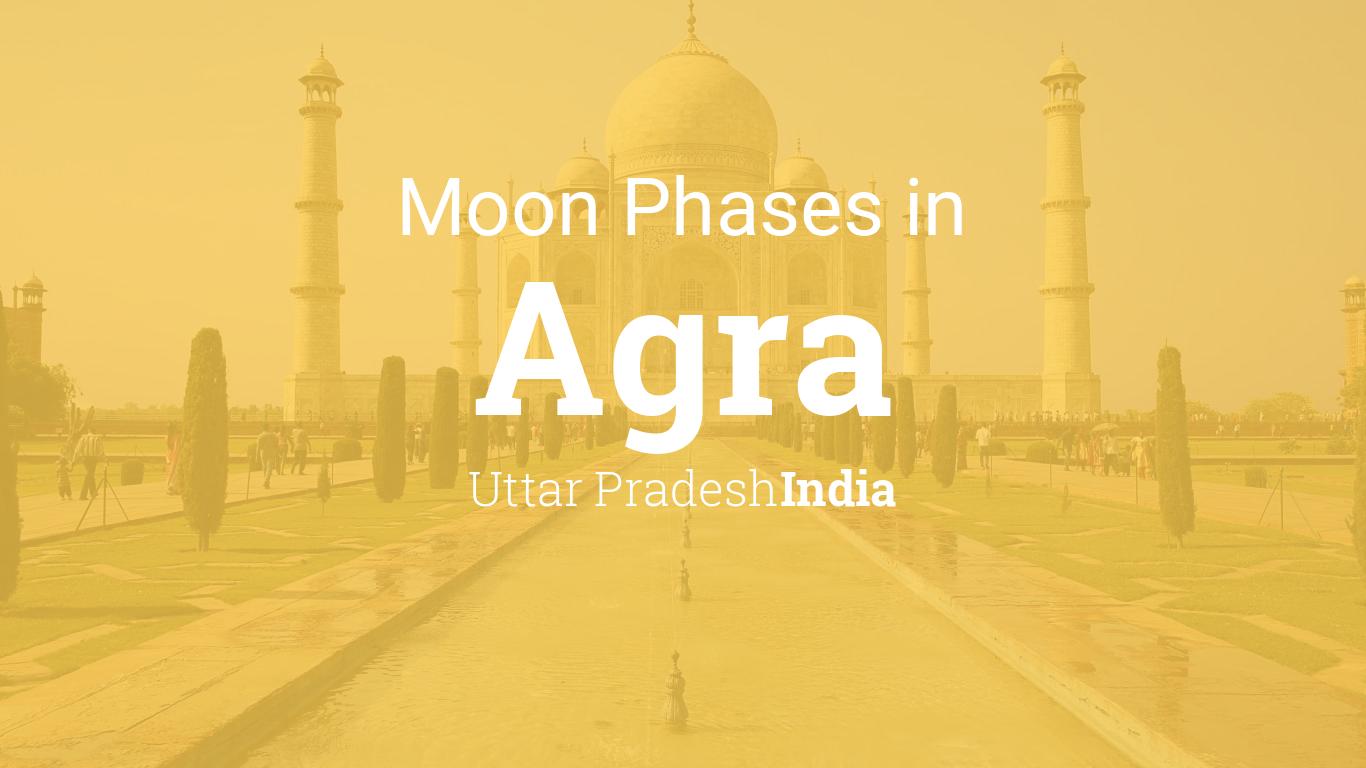 Moon Phases 2019 – Lunar Calendar for Agra, Uttar Pradesh ...