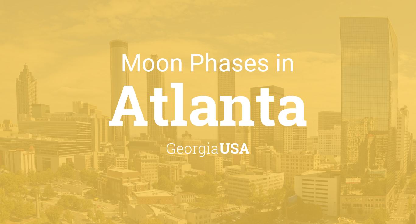 Moon Phases 2019 – Lunar Calendar for Atlanta, Georgia, USA