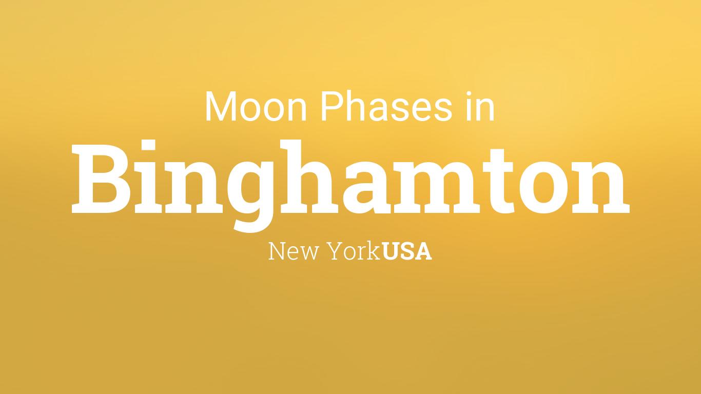 Binghamton Calendar 2022.Moon Phases 2021 Lunar Calendar For Binghamton New York Usa